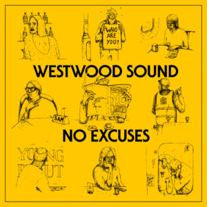 Westwood_Sound-No_Excuses-Cover