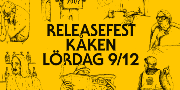 Releaseparty at Kåken, december 9th